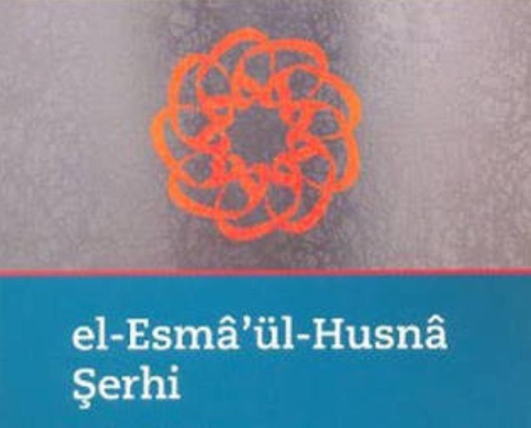 Esma-yı Hüsna Şerhi ve Çekilecek Saatleri