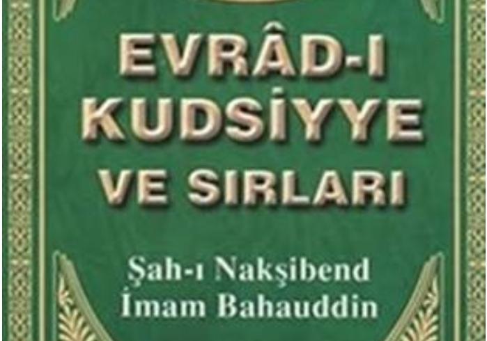 Evrad-i Kutsiye - Evrad-i Bahaiye
