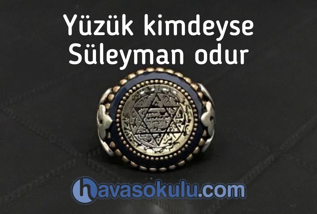 Yüzük kimdeyse Süleyman Odur
