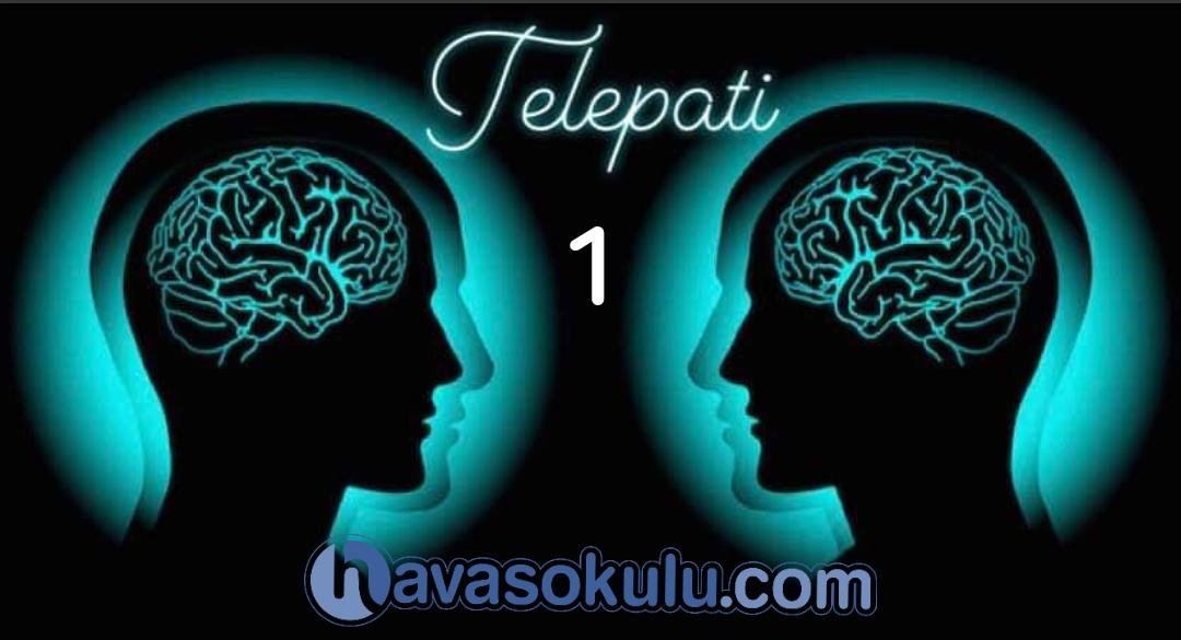 Telepati 1. Anlatim