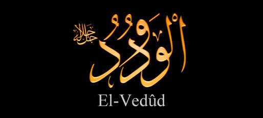 El Vedud İsm-i Celilinin Duası