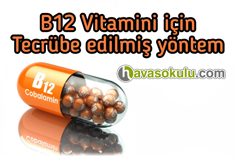 B12 vitamini için tecrübe edilmiş yöntem