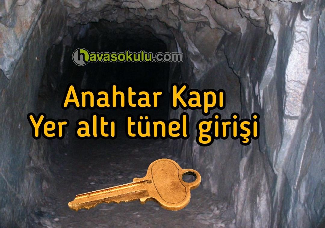 Anahtar Kapı, Yeraltı tünel girişi