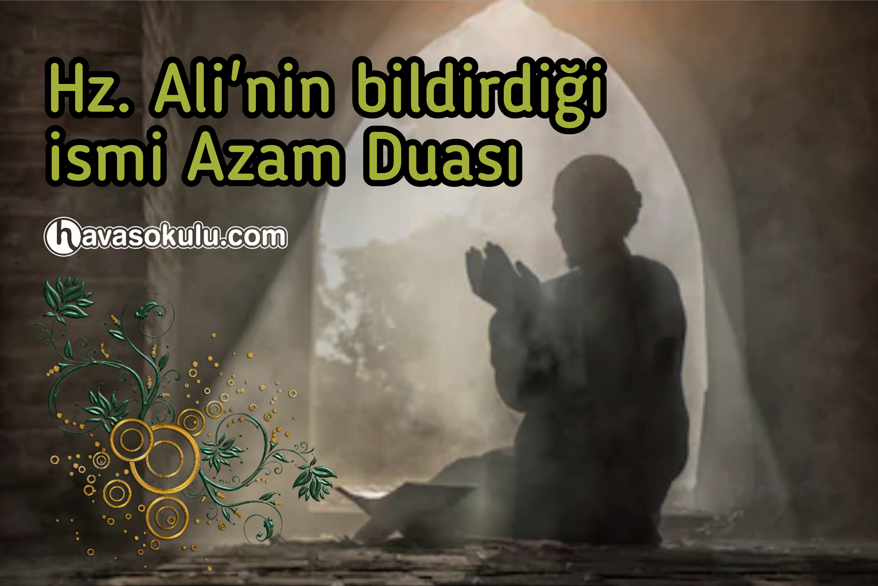 Hz Alinin Bildirdiği İsmi Azam